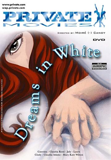 Dreams In White-Private Movie