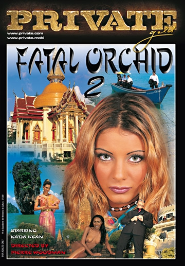 Fatal Orchid 2-Private Movie