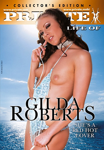 The Private Life of Gilda Roberts