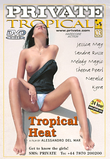 Tropical Heat-Private Movie