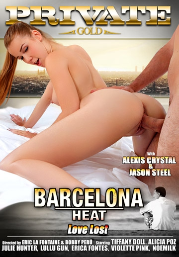 Barcelona Heat - Love Lost-Private Movie